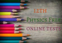 12th Physics Free Online Tests