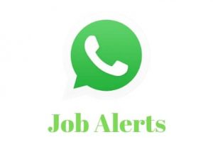 Get Job Alert in Whatsapp